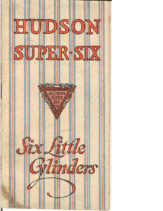 1916 Hudson Six Little Cylinders